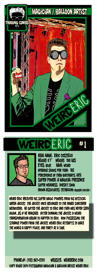 Pittsburgh Magician & Balloon Artist Weird Eric trading card